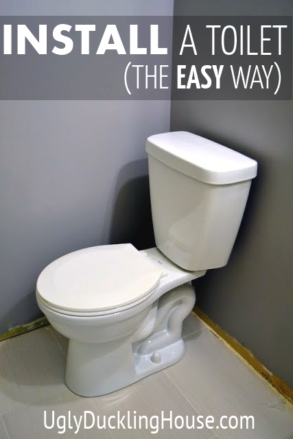 How To Install A Toilet The Easy Way The Ugly Duckling House