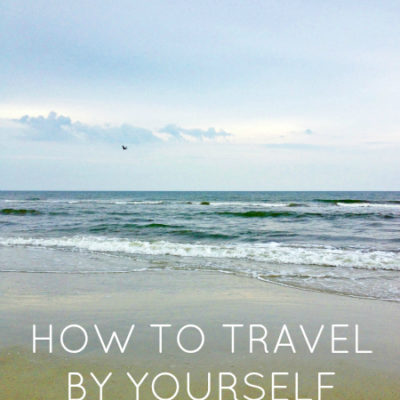 5 Tips To Vacation Alone