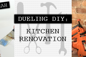 Dueling DIY: Clash of the Kitchens