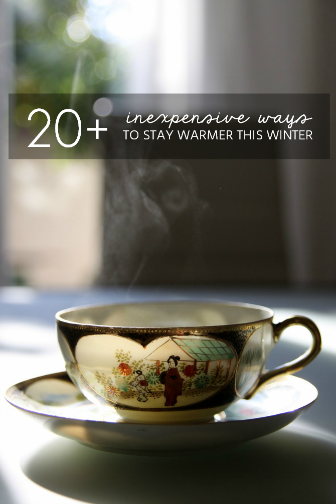 20 ways to keep the house warmer this winter