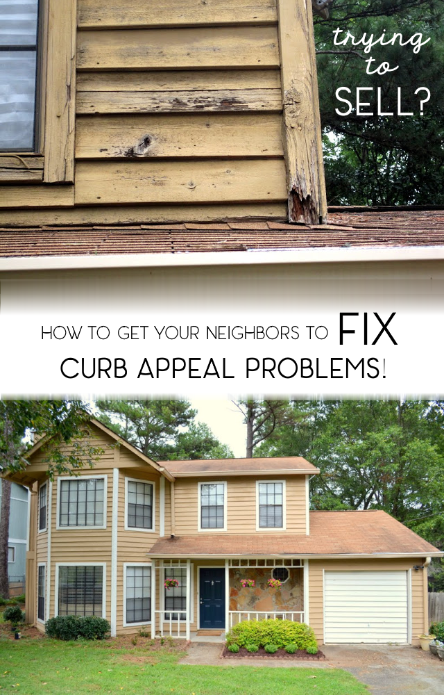 how to get neighbors to fix curb appeal problems 5 easy tips