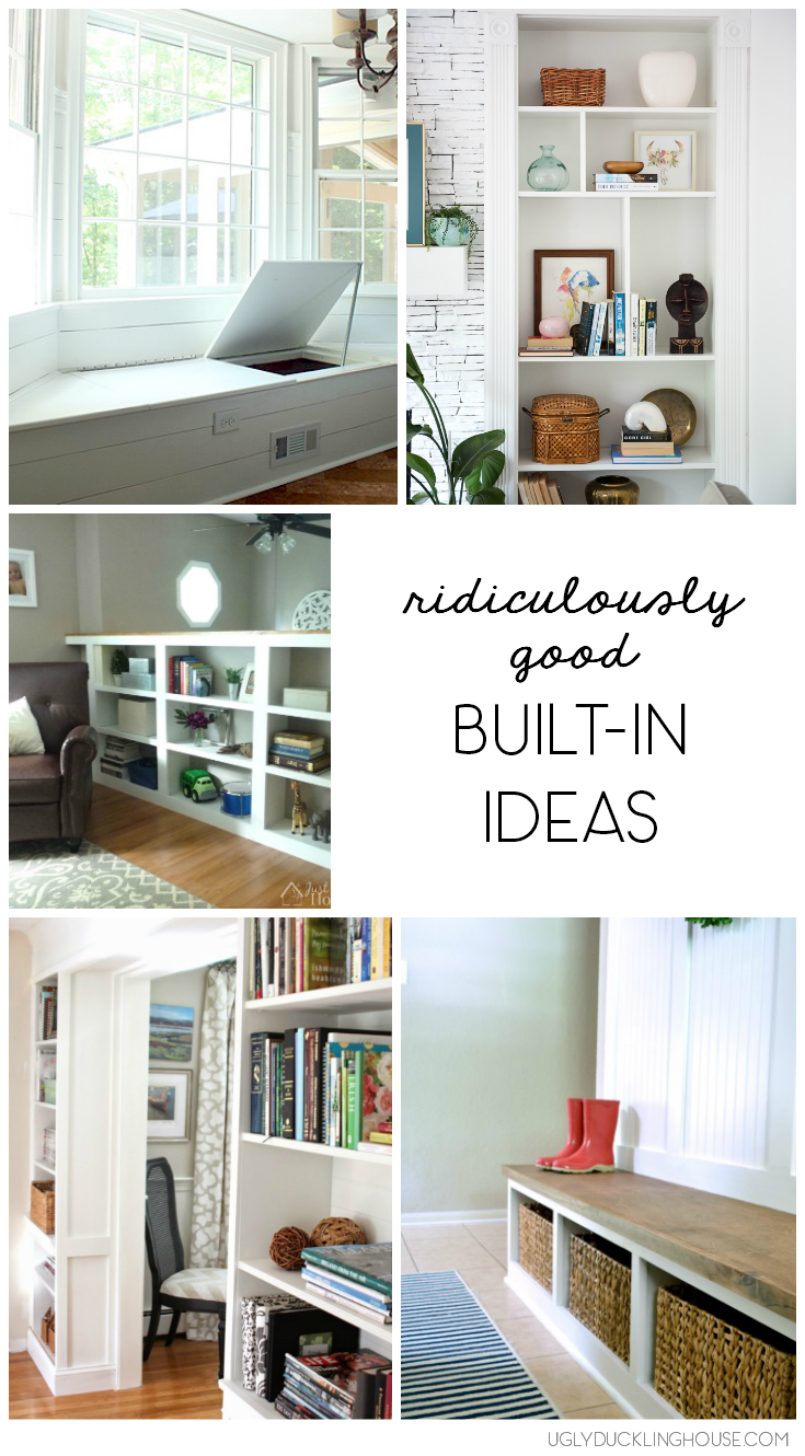 ridiculously good built in ideas