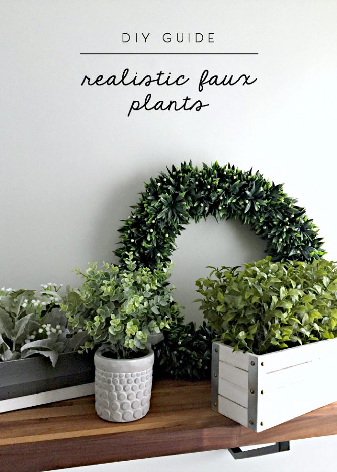 guide to realistic faux plants