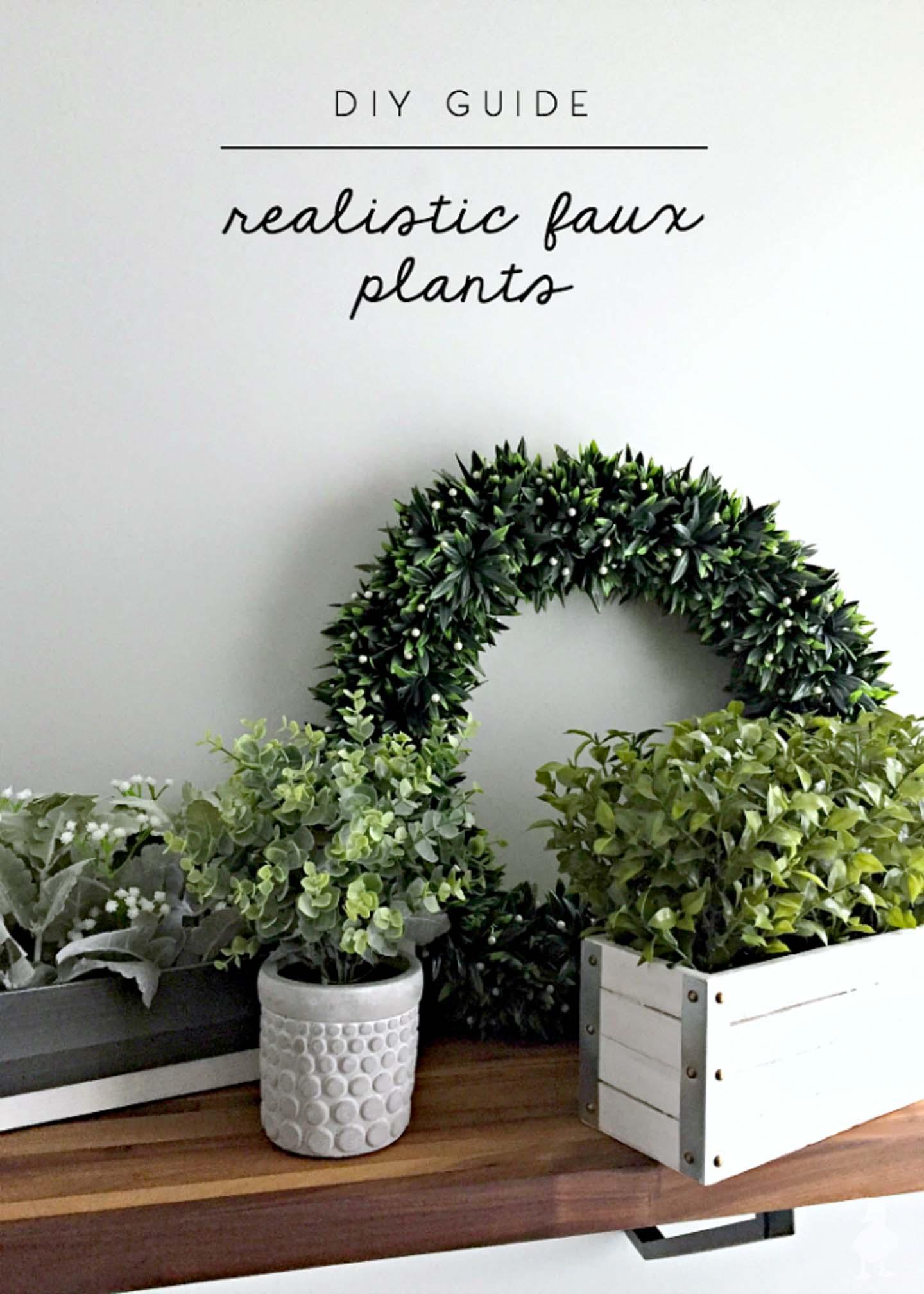 diy-guide-realistic-faux-plants-1
