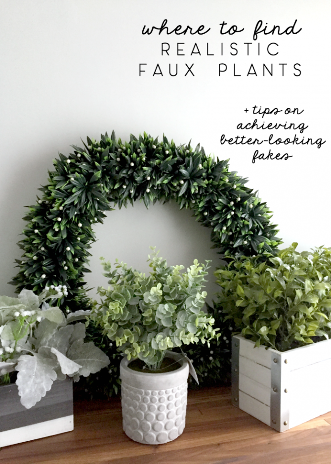where to find realistic faux plants