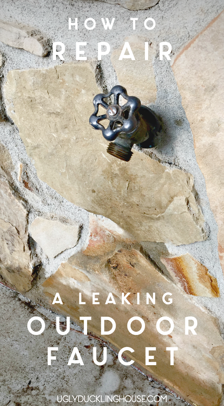 How To Fix A Leaking Outdoor Faucet The Ugly Duckling House