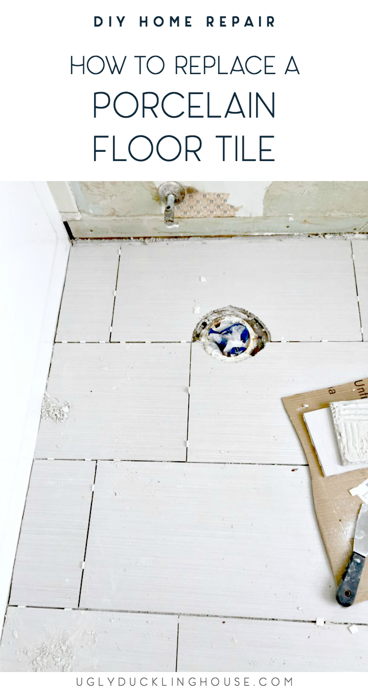 How to Replace A Porcelain Floor Tile • Ugly Duckling House