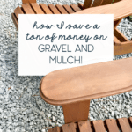 how to save a ton of money on gravel and mulch