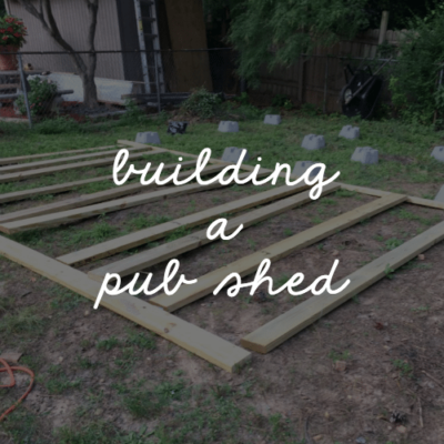 Planning the Pub Shed!