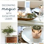 decorating magic with eucalyptus leaves