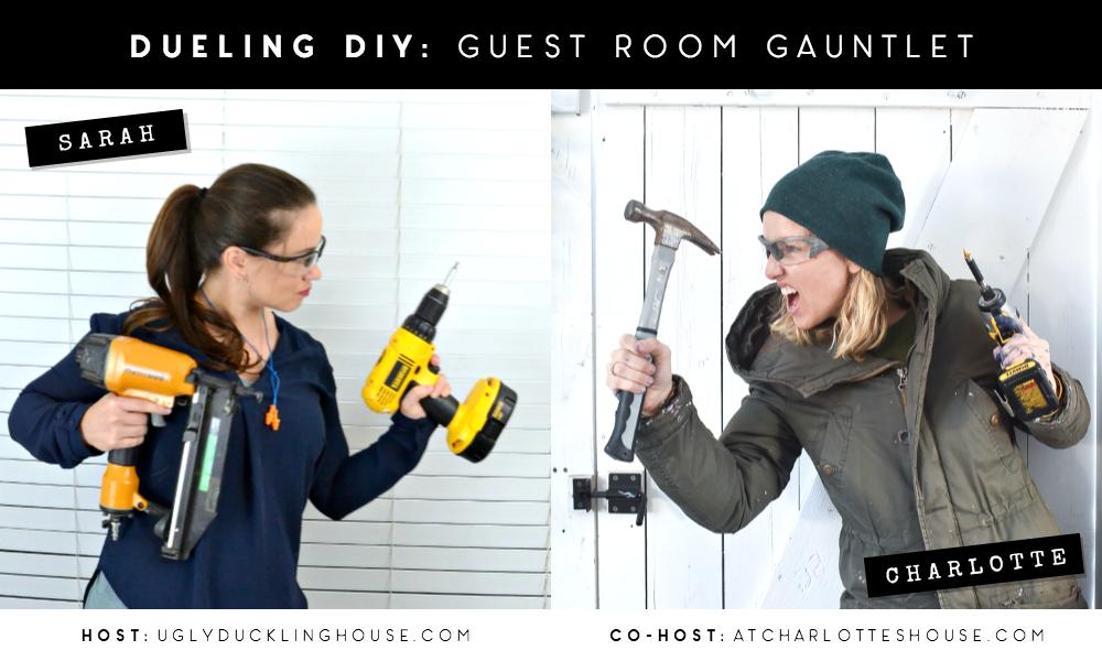 dueling diy - guest room gauntlet - sarah vs charlotte