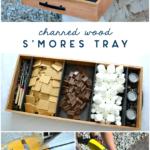 diy charred wood smores tray - shou sugi ban - yakisugi tutorial