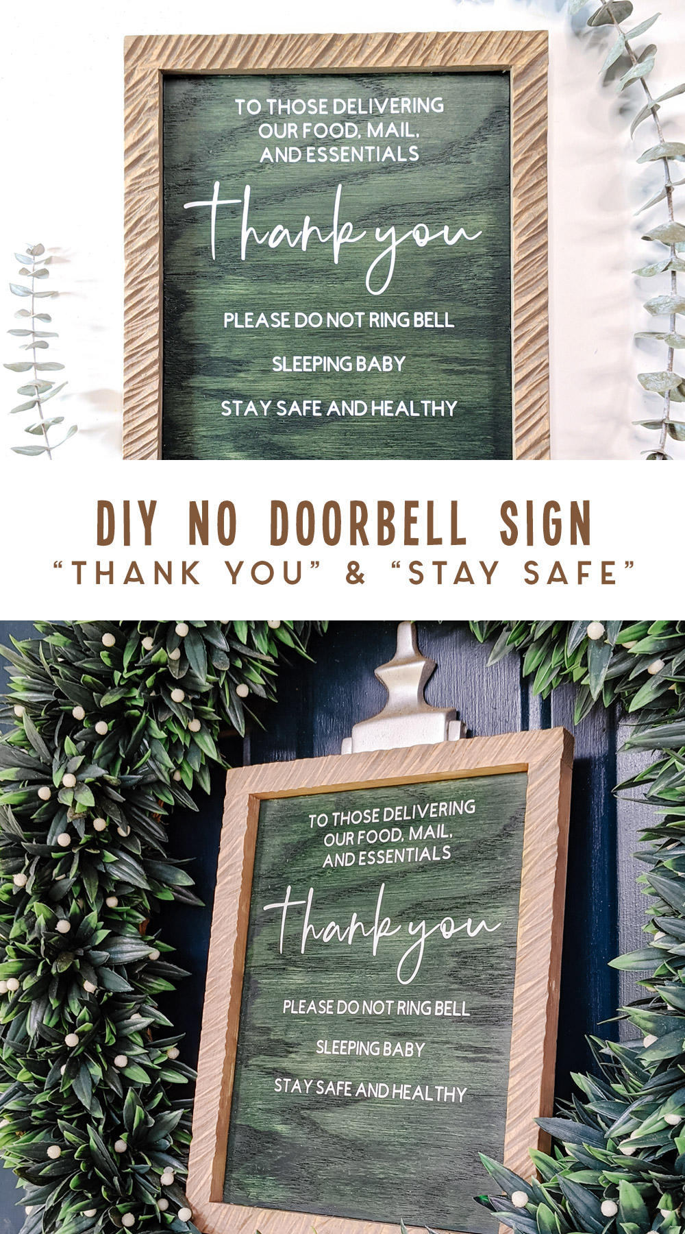 diy no doorbell sign - thank you and stay safe but baby is sleeping