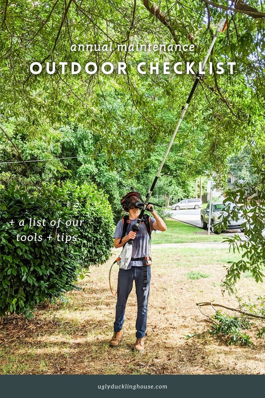 annual outdoor maintenance checklist - pole pruner